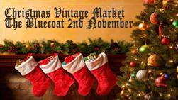 £2.50 for one ticket to the Christmas Vintage Market at the Bluecoat, 2nd November 2014, with *FREE goody bag, mince pies and mulled wine (worth £5)